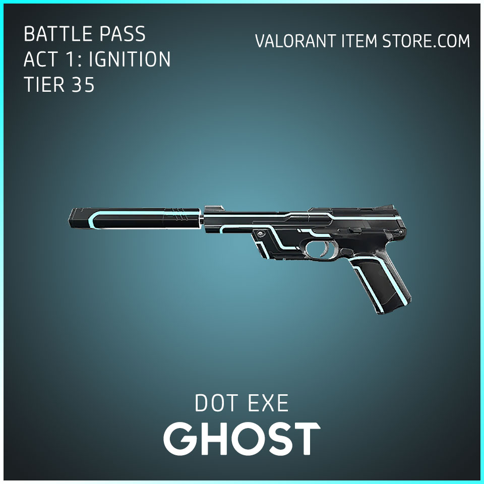 Dot Exe Ghost Act 1 Ignition Tier 35 Valorant Skin