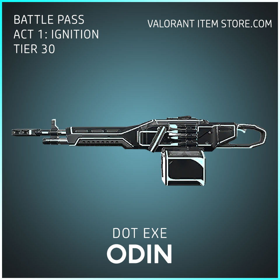 Dot Exe Odin Act 1 Ignition Tier 30 Valorant Skin