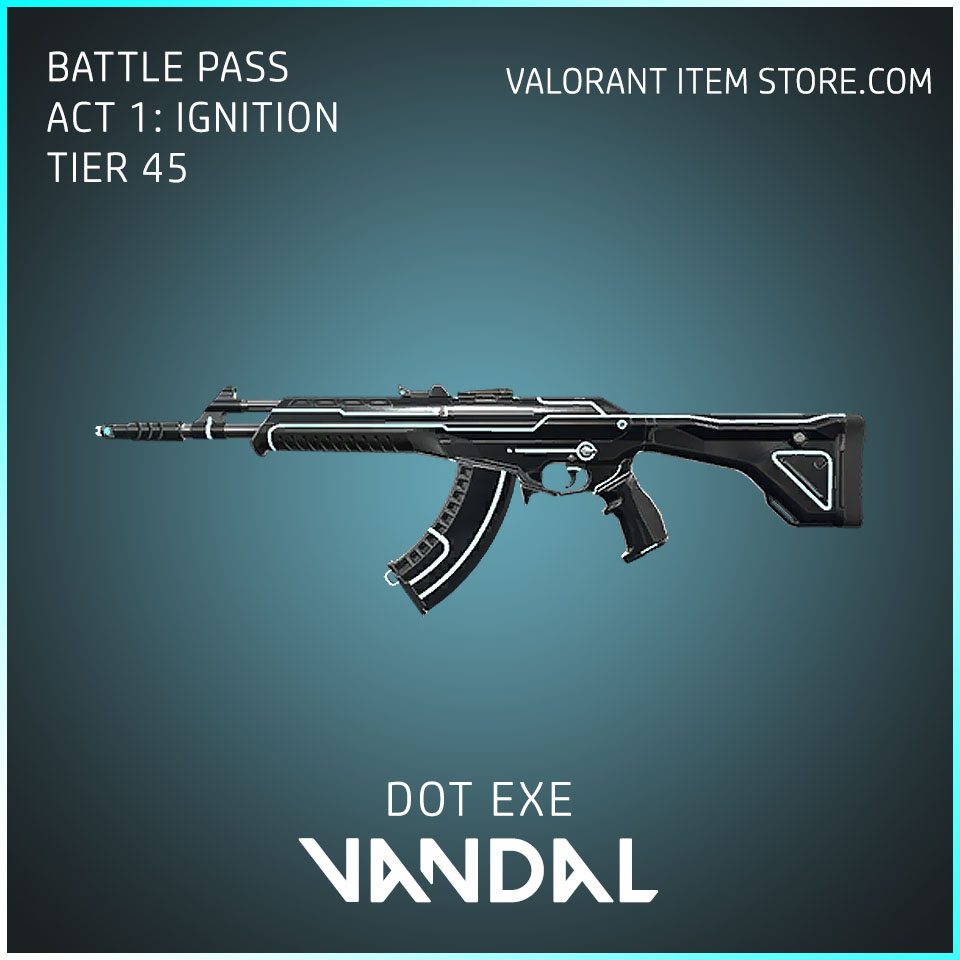 Dot Exe Vandal Act 1 Ignition Tier 45 Valorant Skin