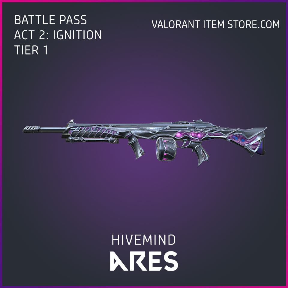 Hivemind Ares Act 2 Ignition Tier 1 Valorant Skin