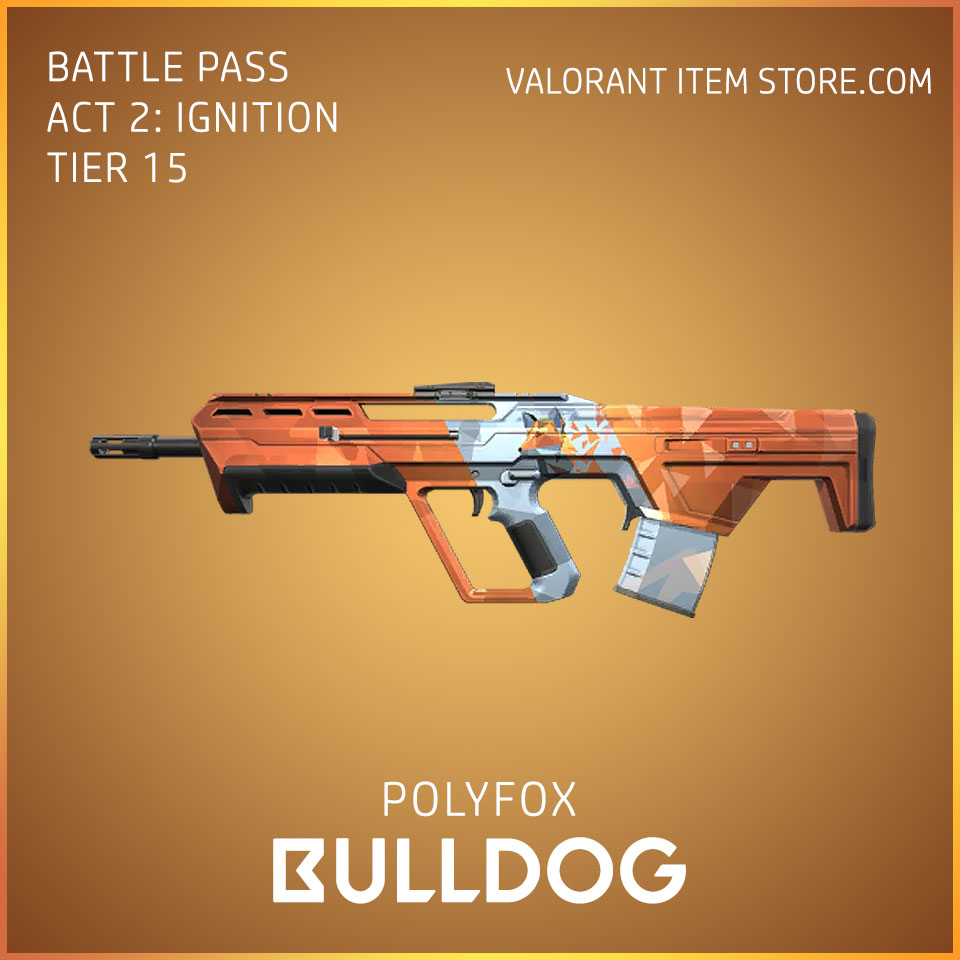 Polyfox Bulldog Act 2 Ignition Tier 15 Valorant Skin