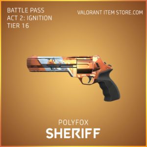 Polyfox Sheriff Act 2 Ignition Tier 16 Valorant Skin