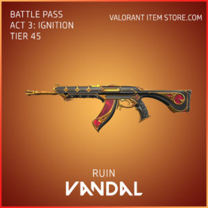 Ruin Vandal Act 3 Ignition Tier 45 Valorant Skin