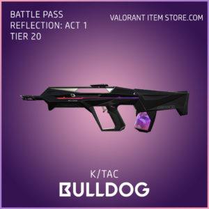 k/tac bulldog valorant battle pass reflection act 1 tier 20