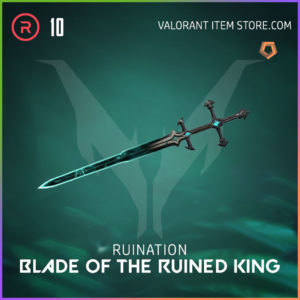 Ruination Blade of the Ruined King Valorant Skin